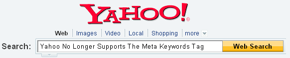 Yahoo Web Search No Longer Supports The Meta Keywords Tag