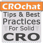 CRO Chat - Tips and Best Practices for Solid Conversion Rate Optimization