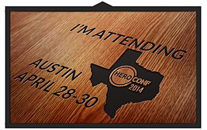 HeroConf 2014 in Austin, Texas I'm Attending Badge