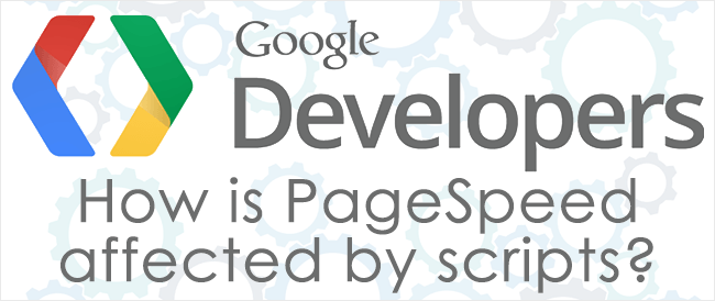 How is PageSpeed Affected by Scripts