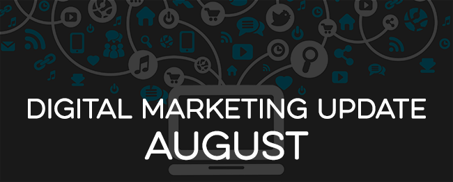 digital-marketing-update-august