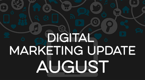 Digital Marketing Update - August 2016
