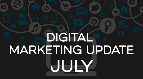 Digital Marketing Update - July 2016