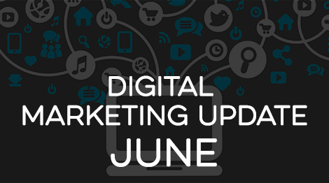 Digital Marketing Update - June 2016