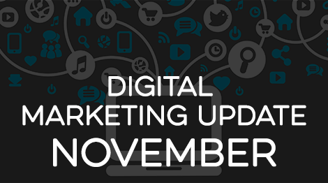 Digital Marketing Update - November 2016