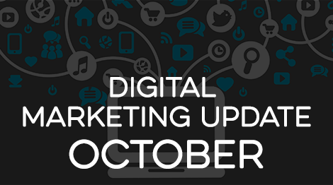 Digital Marketing Update - October 2016