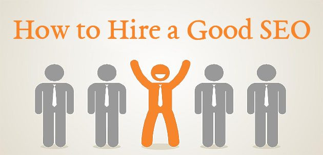 How to Hire a Good SEO