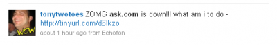 Tweet: ZOMG ask.com is down!!! what am i to do...