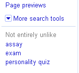 "Google SERP Test: ""Not Entirely Unlike"""