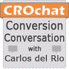CRO Chat - Conversion Conversation with Carlos del Rio