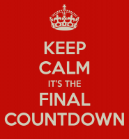 Keep Calm Its The Final Countdown