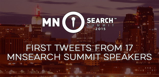 MnSearch Summit Speaker First Tweets