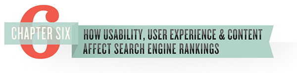 How Usability, User Experience & Content Affect Search Engine Rankings
