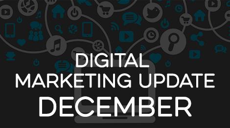 Digital Marketing Update - December 2016
