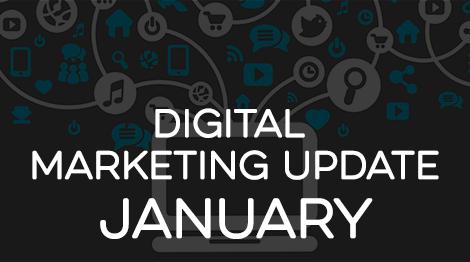 Digital Marketing Update - January 2017
