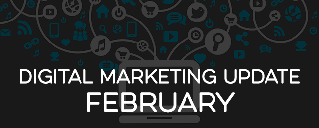 digital-marketing-update-february