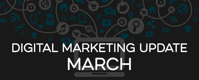 digital-marketing-update-march