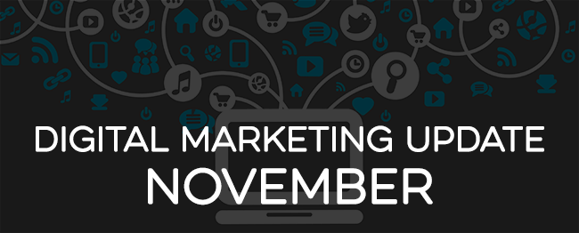 Digital Marketing Update - November 2015